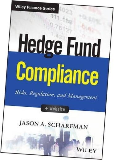 Hedge Fund Compliance: Risks, Regulation, and Management